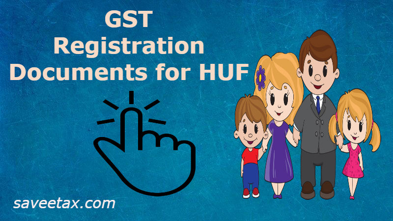 GST Registration Documents for HUF
