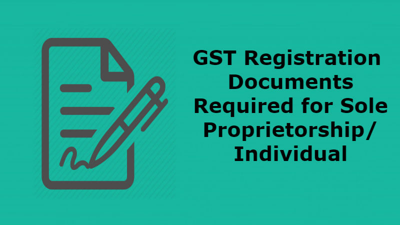 GST Documents for Proprietorship