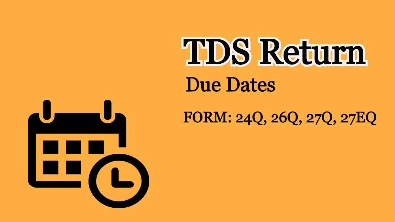 TDS Return Due Dates