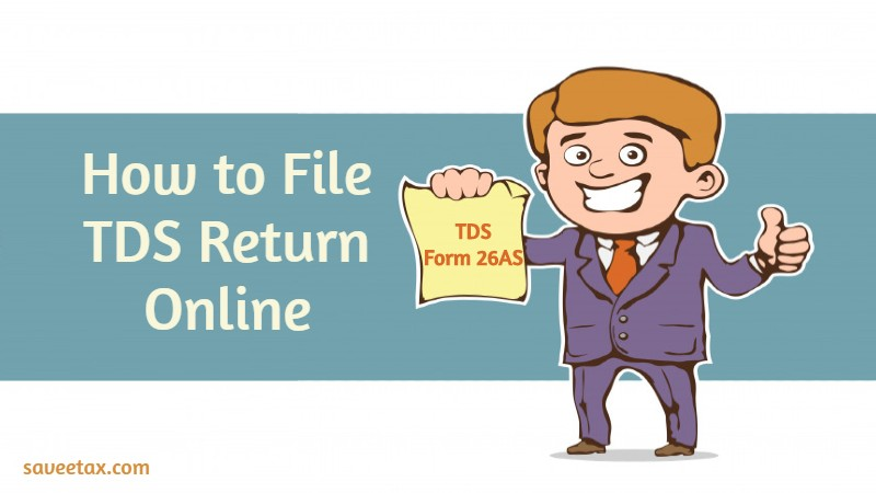 How to file TDS Return Online
